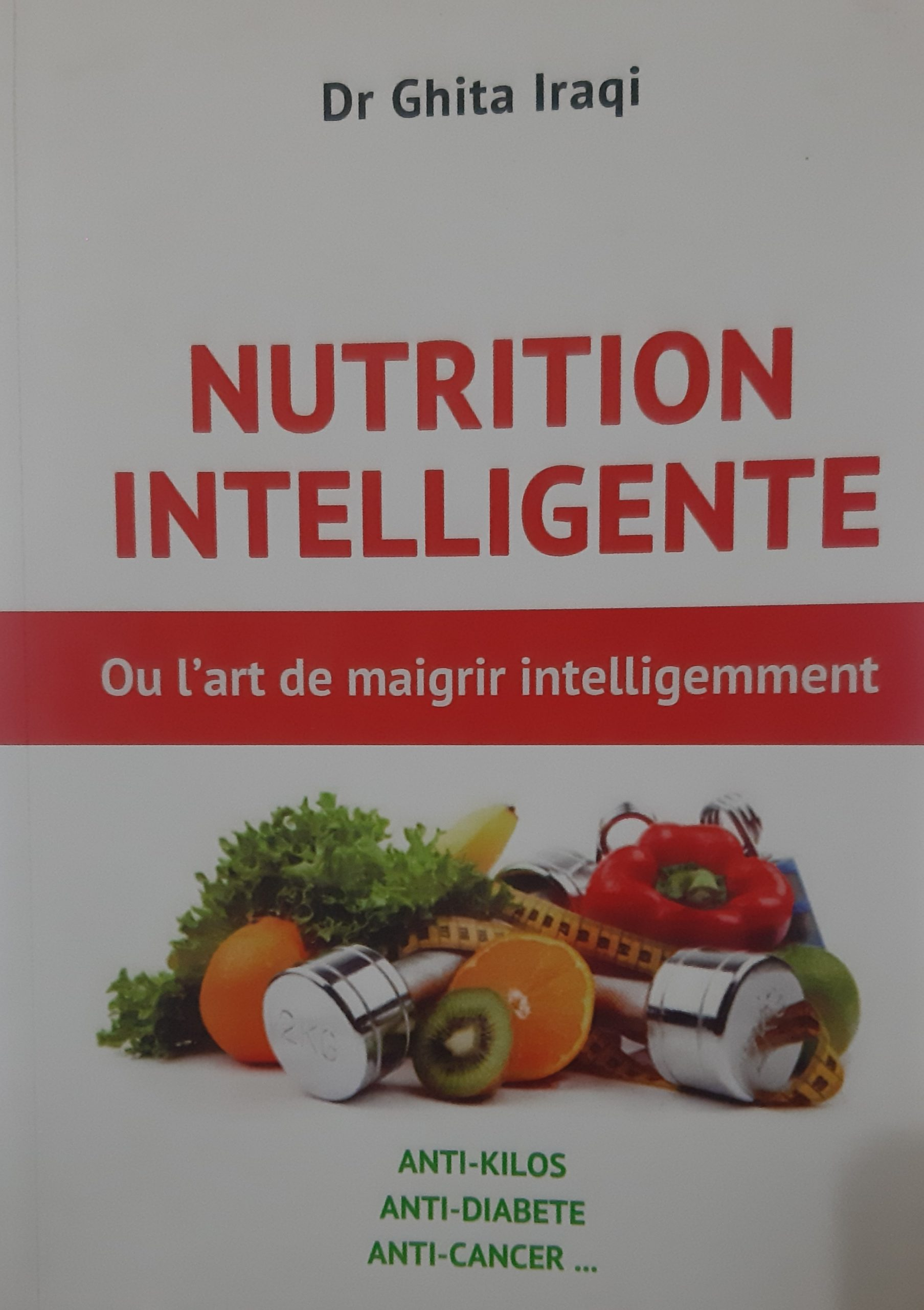 Nutrition intelligente, ou l'art de maigrir intelligemment
