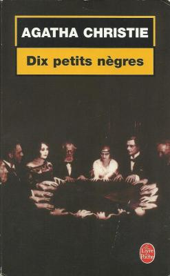Dix petits nègres… ou and then there were none