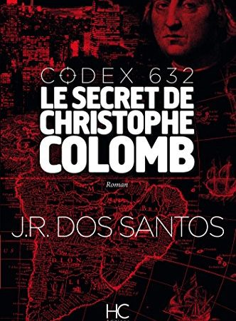 Codex 632, Le secret de Christophe Colomb